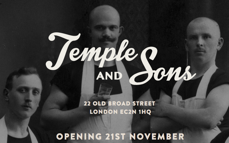 TEMPLE & SONS TO OPEN