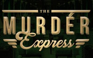 the murder express is coming to town